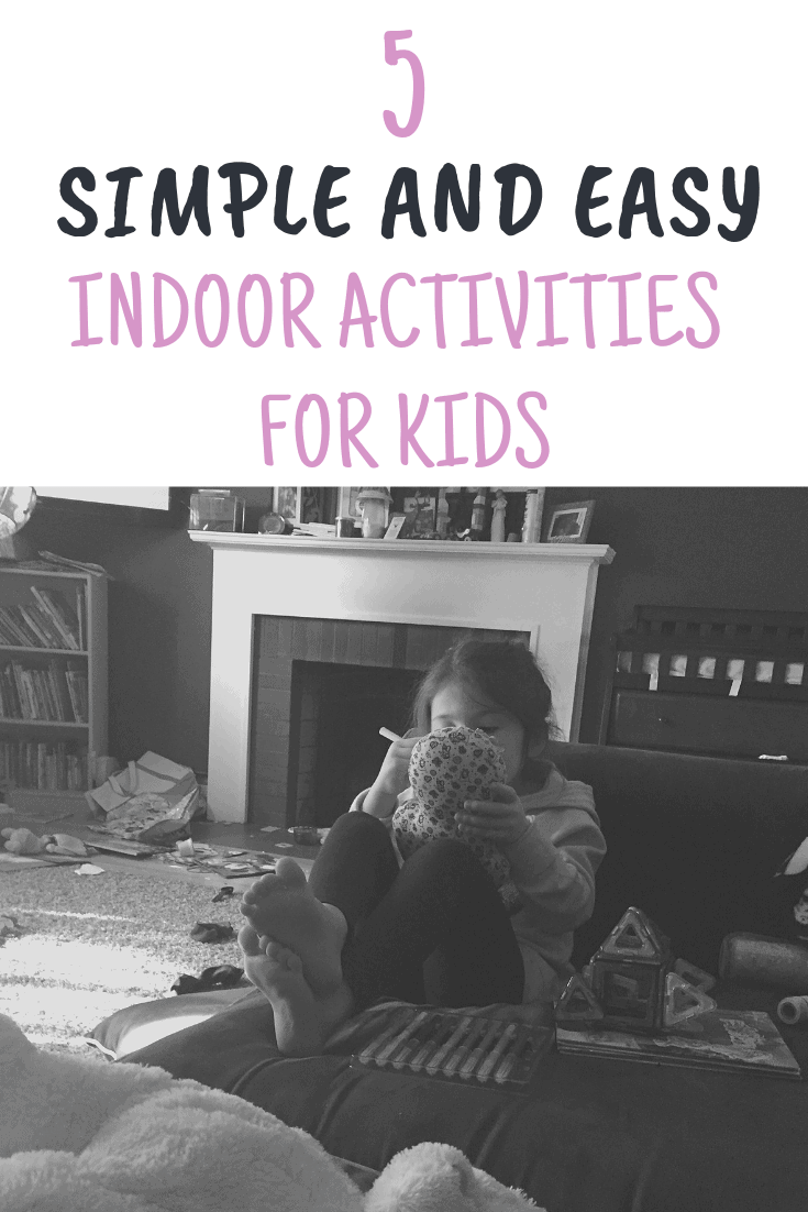 Check out these simple, easy and fun indoor activities for kids that are perfect for rainy days or keeping your kids busy all winter long!